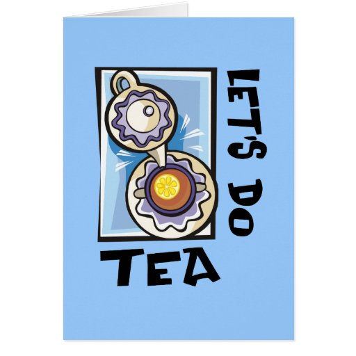 Hagamos el té felicitaciones
