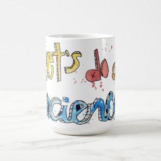 ¡Hagamos un texto pintado ciencia! Taza De Café