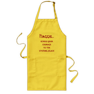 Haggis... screw your courage to the sticking place long apron