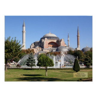 Hagia Sofia - Istanbul, Turkey Posters