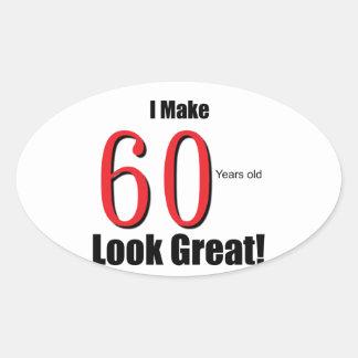 ¡Hago 60 años de la mirada grandes! Pegatina Ovalada