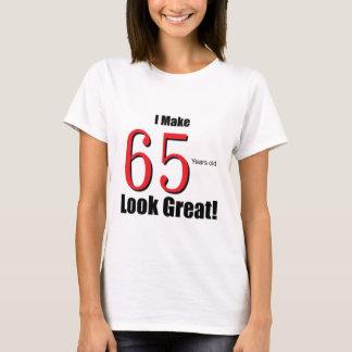 ¡Hago 65 años de la mirada grandes! Playera
