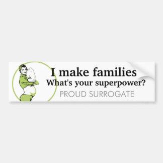 Hago a las familias. ¿Cuál es su superpotencia? Pegatina Para Auto