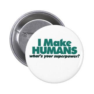 Hago a los seres humanos (el humor del embarazo) pin