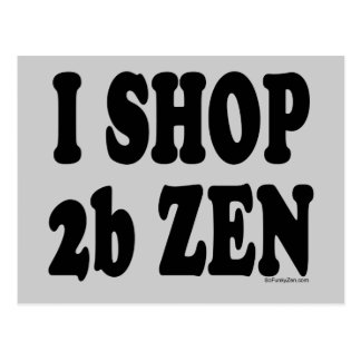 HAGO COMPRAS el ZEN 2b Postales