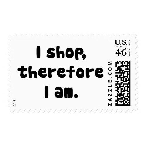 Hago compras, por lo tanto estoy sello
