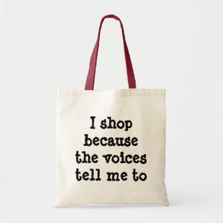 Hago compras porque las voces me dicen empaquetar bolsa tela barata