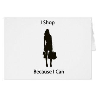 Hago compras porque puedo tarjeta de felicitación
