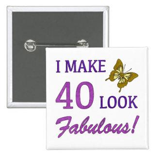 ¡Hago la mirada 40 fabulosa! Pin Cuadrado