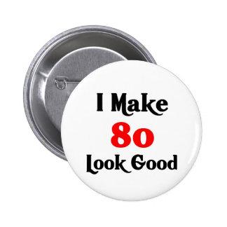 Hago la mirada 80 buena pin redondo de 2 pulgadas