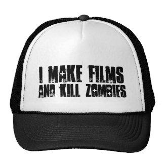 """""""Hago las películas, y el gorra de los zombis de l"""