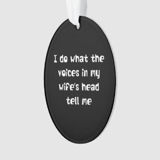 Hago lo que me dicen las voces en la cabeza de mi