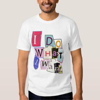 """'Hago lo que quiero. """"Camiseta Playeras"""