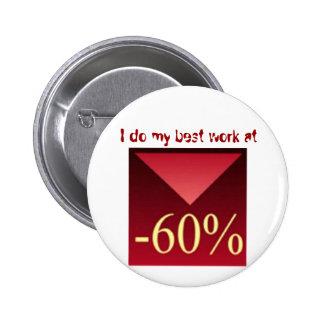 Hago mi mejor trabajo en -60%, pin redondo 5 cm