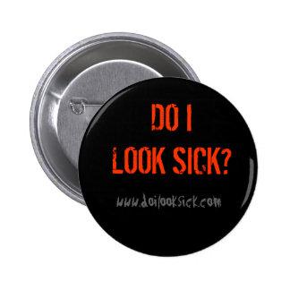Hago miro el botón enfermo pins