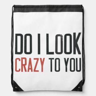 Hago parezco loco a usted mochilas