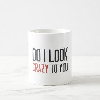 Hago parezco loco a usted taza básica blanca
