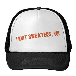 Hago punto los suéteres Yo Gorras De Camionero