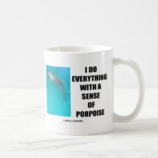 Hago todo con un sentido de la masopa (el taza
