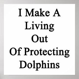 Hago una vida fuera de delfínes de protección posters