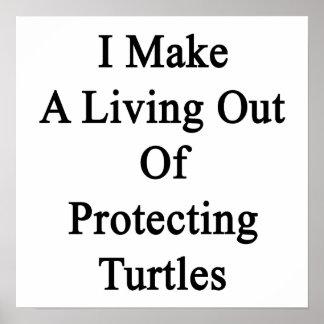 Hago una vida fuera de tortugas de protección posters