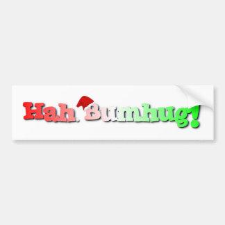 Hah bumhug! bumper sticker