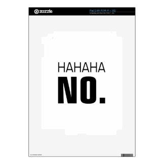 Hahaha No Skins For iPad 2