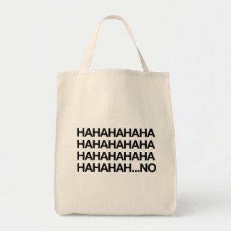 Hahahaha… ningún bolsas lienzo