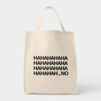 Hahahaha...no Tote Bag