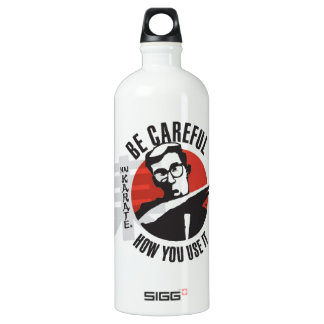Hai Karate Be Careful How You Use It Chop Water Bottle