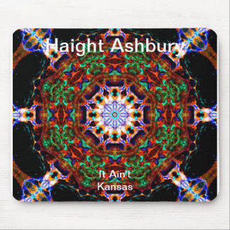 Haight Ashbury Psychedelic  Hippie Fashion Art Mouse Pad