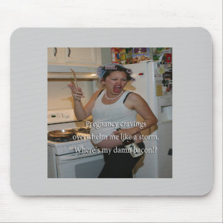 Haiku about Pregnancy Cravings Mouse Pads