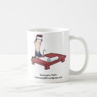 Haiku_sm, Bankruptcy HaikuBankruptcyBill.wordpr... Coffee Mug