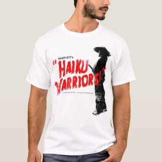 Haiku Warrior T-Shirt