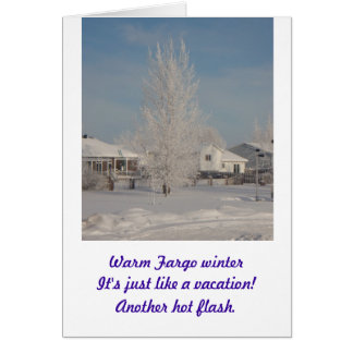 Haikus For You...Fargo Winter3 Greeting Cards