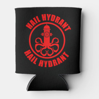 Hail Hydrant Can Cooler