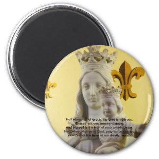 Hail Mary, full of grace 2 Inch Round Magnet