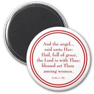 "Hail Mary ""Luke 1:28"" 2 Inch Round Magnet"
