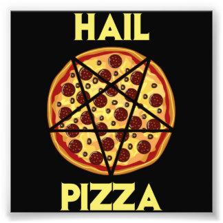 Hail Pizza Photograph
