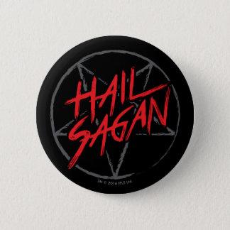 Hail Sagan Pinback Button