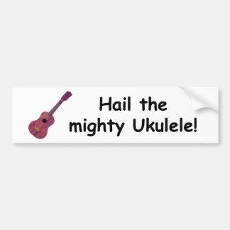 Hail the mighty Ukulele! Car Bumper Sticker