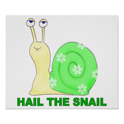 Hail the snail print