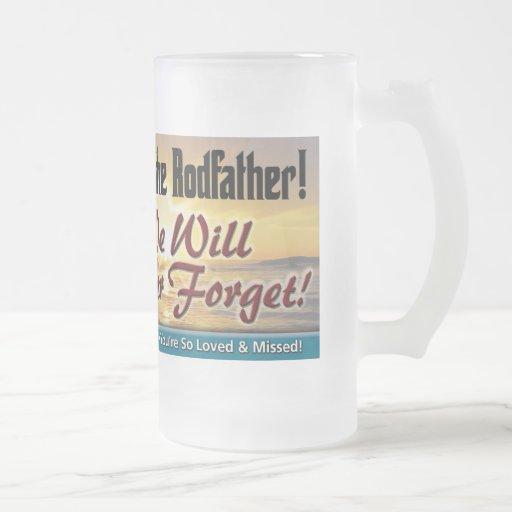 Hail to the Rodfather! Beer Mug