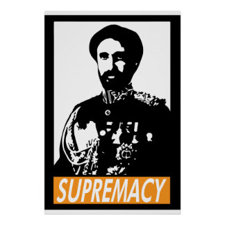 Haile Selassie I SUPREMACY Poster Posters