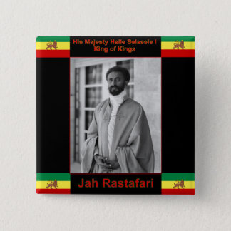 Haile Selassie the Lion of Judah, Jah Rastafari Button
