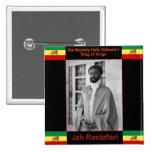 Haile Selassie the Lion of Judah, Jah Rastafari Pins