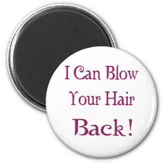Hair Back 2 Inch Round Magnet
