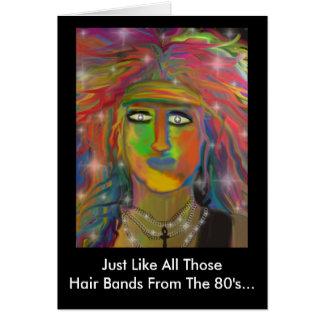 """""""Hair Bands"""" Birthday Greeting Greeting Card"""