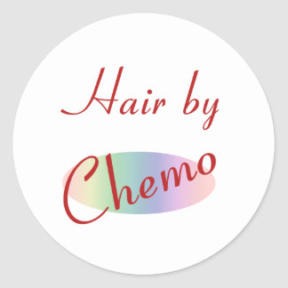 Hair by Chemo Classic Round Sticker