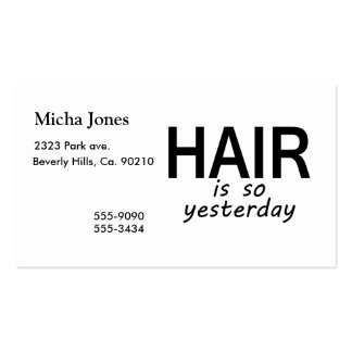 Hair Is So Yesterday Business Card Templates